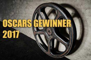Wer sind die Oscars Gewinner 2017?