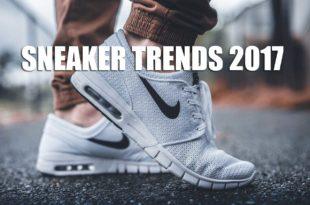 Was sind die Sneaker Trends 2017 ?